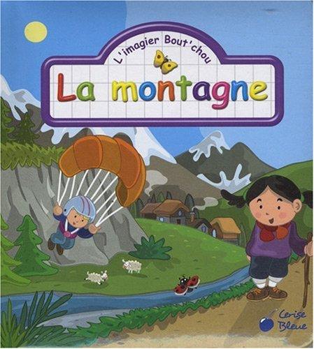 Montagne (la) (les Imagiers Bout'Chou) par Collectif