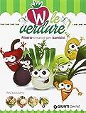 Scarica Libro W le verdure Ricette divertenti per bambini (PDF,EPUB,MOBI) Online Italiano Gratis