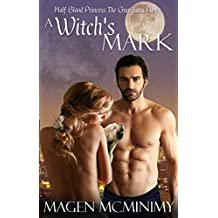 A Witch's Mark: The Guardians (Half-Blood Princess series Book 6) (English Edition)