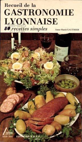 Gastronomie lyonnaise par Gauthier