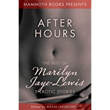 The Mammoth Book of Erotica presents The Best of Marilyn Jaye Lewis (Mammoth Books)
