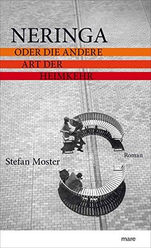 Buchseite und Rezensionen zu 'Neringa: oder Die andere Art der Heimkehr' von Stefan Moster