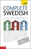 Complete Swedish Beginner to Intermediate Course: Learn to read, write, speak and understand a new language with Teach Yourself (Teach Yourself Complete)
