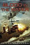 Blood in the Water (Destroyermen (Hardcover))