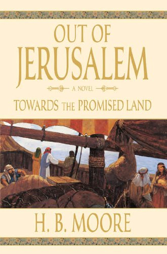 Out of Jerusalem, Vol. 3: Towards the Promised Land (English Edition)