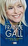 France Gall - Des amours, des chansons et des larmes