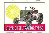 Steyr 80 diesel traktor Trekker Schlepper schild aus blech, metal sign, tin