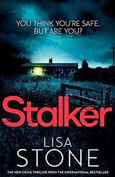 Stalker by [Stone, Lisa]