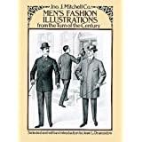 Men's Fashion Illustrations from the Turn of the Century (Dover Pictorial Archives)