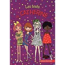 Les Tests de Catherine