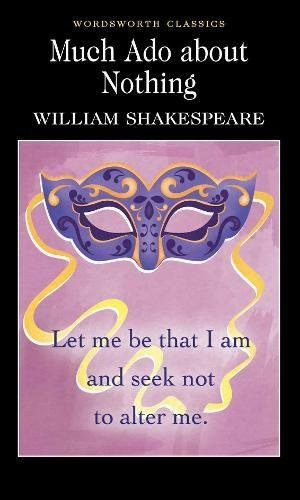 Much Ado About Nothing (Wordsworth Classics) por William Shakespeare
