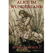 Alice im Wunderland: Illustrierte Ausgabe (German Edition) by Lewis Carroll (2015-09-10)