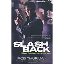 Slashback (Cal Leandros 8) by Thurman, Rob (2013) Paperback