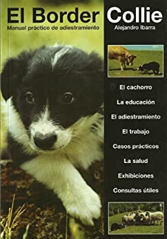 El Border collie: Manual Practico de Adiestramiento eBook