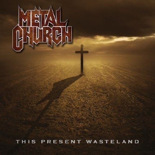 Metal Church: This present Wasteland (Audio CD)