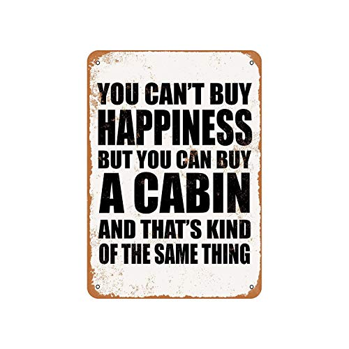 Tiukiu You Can't Buy Happiness But You Can Buy A Cabin Vintage Look Metal Sign - Vintage Cabin