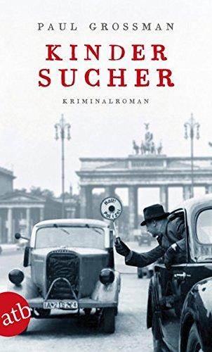 Kindersucher: Kriminalroman (Kommissar Kraus ermittelt, Band 1)