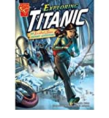 [EXPLORING TITANIC] by (Author)Biskup, Agnieszka on Mar-15-10