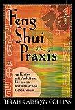 Feng-Shui-Praxis: 54 Karten mit Anleitung für einen harmonischen Lebensraum - Terah K Collins