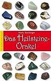 Das Heilsteine-Orakel: Mit 38 Heilsteine-Karten, einem Begleitbuch und 5 Heilsteinen -