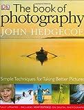 The Book of Photography by John Hedgecoe (2005-03-21) - John Hedgecoe