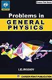 PROBLEM IN GENERAL PHYSICS by I. E. Irodov