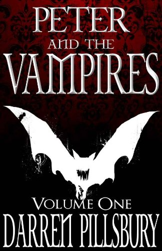 peter-and-the-vampires-volume-one-peter-and-the-monsters-book-1