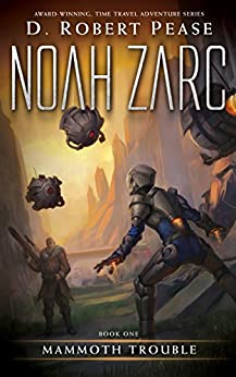 Noah Zarc: Mammoth Trouble (Book 1) (English Edition) di [Pease, D. Robert]
