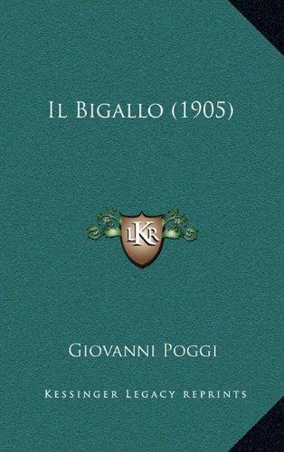 Il Bigallo (1905)