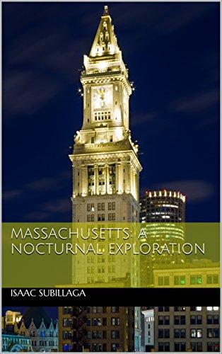 Massachusetts: A Nocturnal Exploration (English Edition)