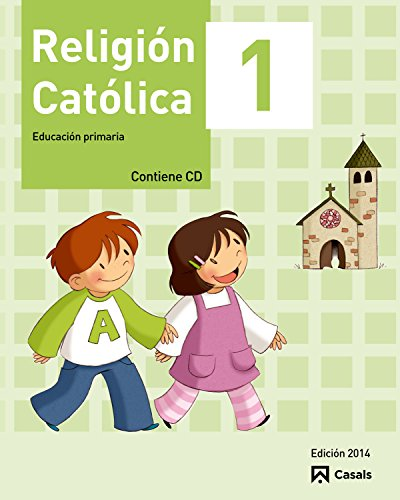 Religión Católica 1 Primaria (2014) - 9788421856949