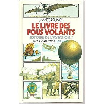 Le livre des fous volants