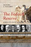 #9: The Federal Reserve and its Founders