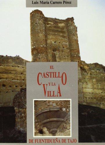 Castillo Y La Villa De Fuentidueña De Tajo, El