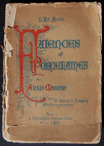 L'Art Ancien; Faïences et Porcelaines deuxième édition