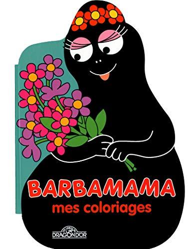 Barbamama - Mes coloriages par Annette TISON, Talus TAYLOR