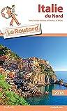 Guide du Routard Italie du Nord 2018 : (Sans les lacs italiens, Venise et Milan)