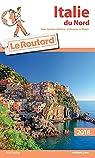 Guide du routard. Italie du Nord. 2018 par Guide du Routard