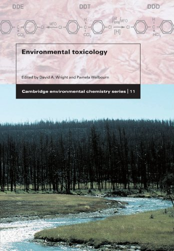 Environmental Toxicology (Cambridge Environmental Chemistry Series) 1st edition by Wright, David A., Welbourn, Pamela (2002) Paperback