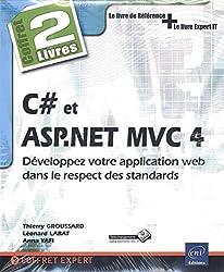 C# et ASP.NET MVC 4 - Coffret de 2 livres : Développez votre application web dans le respect des standards