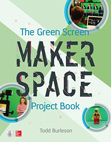 The Green Screen Makerspace Project Book (English