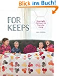 For Keeps: Meaningful Patchwork for E...