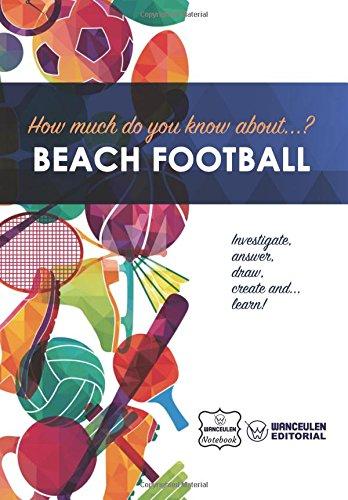 How much do yo know about... Beach Football por Wanceulen Notebook