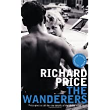 By Richard Price The Wanderers (Bloomsbury Classic Reads) (UK open market ed) [Paperback]