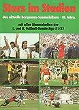 Stars im Stadion mit allen Mannschaften der I. und II. Fußball-Bundesliga 1981/1982 Das aktuelle Bergmann-Sammelalbum