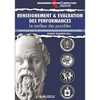 Renseignement & Evaluation des performances, Le meilleur des possibles
