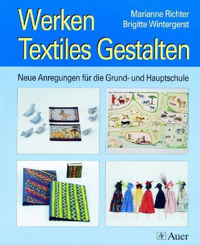 Werken, Textiles Gestalten.