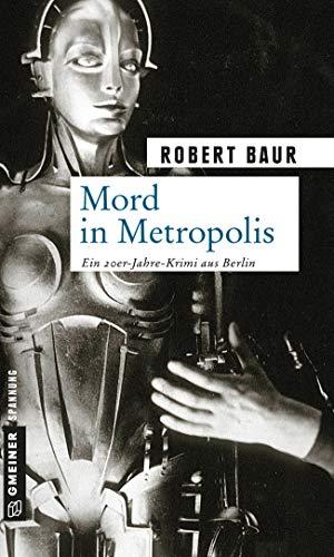 Tag Leinwand (Mord in Metropolis: Kriminalroman (Exkommissar Robert Grenfeld 1))