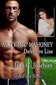 Al Trunk Mahoney, Defensive Line (First & Ten Book 6) by [Joachim, Jean]