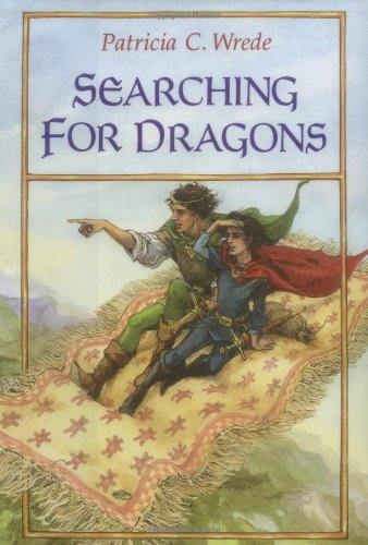 Searching for Dragons (The Enchanted Forest Chronicles) por Patricia C. Wrede